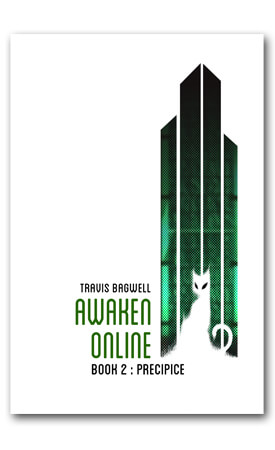 Awaken Online: Precipice by Travis Bagel