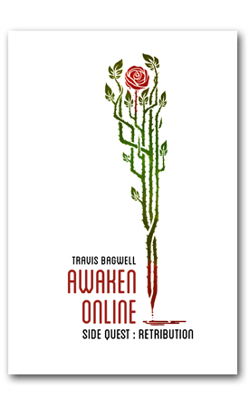Awaken Online: Retribution by Travis Bagwell